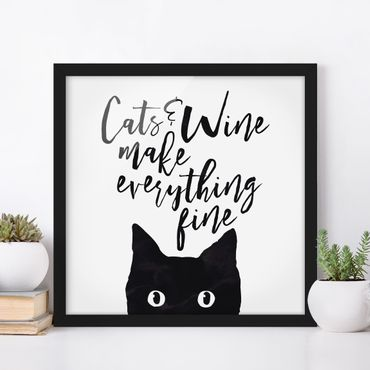 Bild mit Rahmen - Cats and Wine make everything fine - Quadrat 1:1