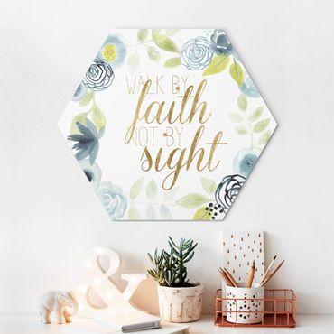 Hexagon Bild Alu-Dibond - Blumenkranz mit Spruch - Faith