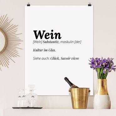 Poster - Die Definition von Wein - Hochformat 3:4