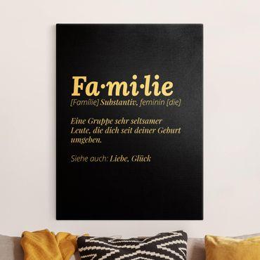 Leinwandbild Gold - Die Definition von Familie Schwarz - Hochformat 3:4