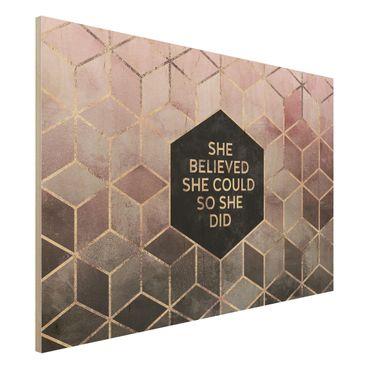 Holzbild - She Believed She Could Rosé Gold - Querformat 2:3