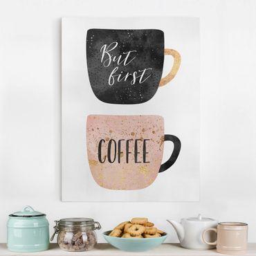 Leinwandbild - But First, Coffee - Hochformat 4:3