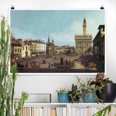 Poster - Bernardo Bellotto - Die Piazza della Signoria - Querformat 2:3