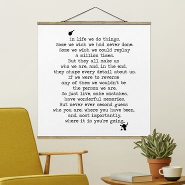 Stoffbild mit Posterleisten - In life we do things - Quadrat 1:1