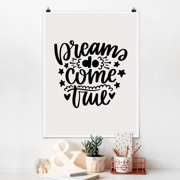 Poster - Dreams do come true - Hochformat 3:4