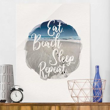 Glasbild - Wasserfarben - Eat.Beach.Sleep.Repeat. - Hochformat 4:3