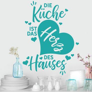 Wandtattoo - Die Küche ist das Herz des Hauses
