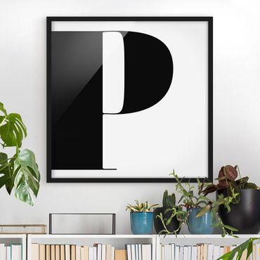 Bild mit Rahmen - Antiqua Letter P - Quadrat 1:1
