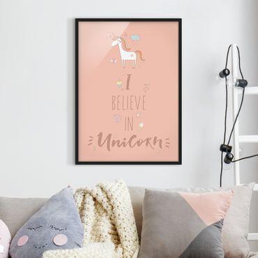 Bild mit Rahmen - I believe in Unicorn - Hochformat 3:4