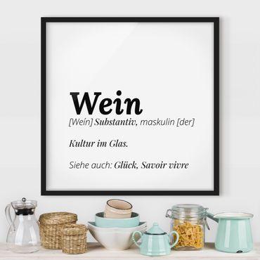 Bild mit Rahmen - Die Definition von Wein - Quadrat 1:1