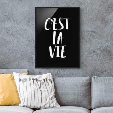 Bild mit Rahmen - C'EST LA VIE - Hochformat 3:4