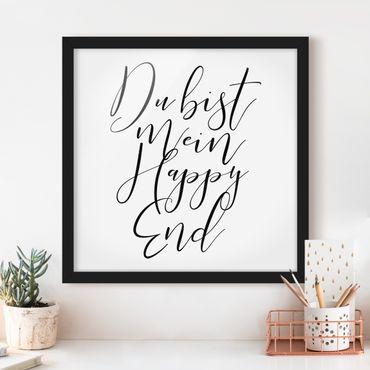 Bild mit Rahmen - Du bist mein Happy End - Quadrat 1:1