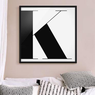 Bild mit Rahmen - Antiqua Letter K - Quadrat 1:1