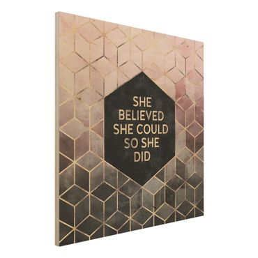 Holzbild - She Believed She Could Rosé Gold - Quadrat 1:1