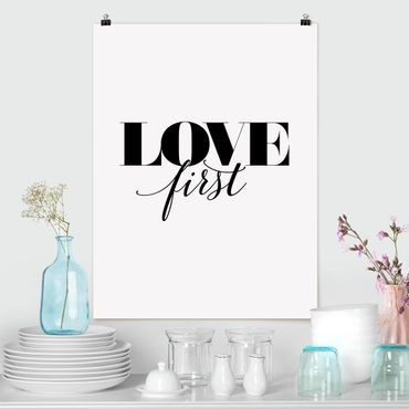 Poster - Love first - Hochformat 3:4