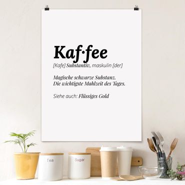 Poster - Die Definition von Kaffee - Hochformat 3:4