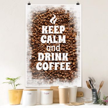 Poster - No.EV86 Keep Calm And Drink Coffee - Hochformat 3:2