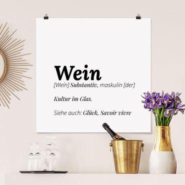 Poster - Die Definition von Wein - Quadrat 1:1