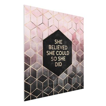 Forex Fine Art Print - She Believed She Could Rosé Gold - Quadrat 1:1