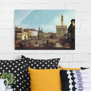 Glasbild - Kunstdruck Bernardo Bellotto - Die Piazza della Signoria in Florenz - Quer 3:2