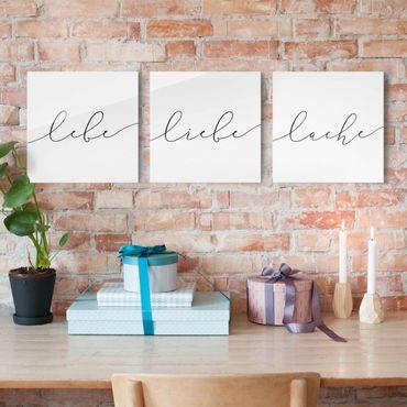 Glasbild mehrteilig - Lebe Liebe Lache Kalligraphie - 3-teilig