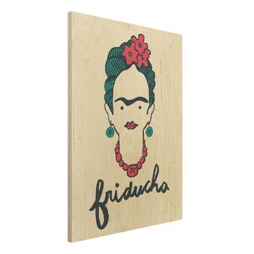 Holzbild -Frida Kahlo - Friducha- Hochformat 3:4