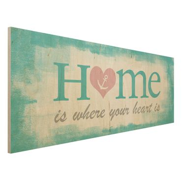 Holzbild mit Spruch - No.YK33 Home is where your Heart is - Panorama Quer