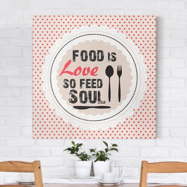 Leinwandbild - No.KA27 Food Is Love - Quadrat 1:1