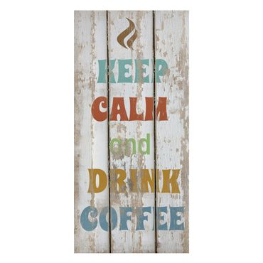 Magnettafel - No.RS184 Drink Coffee - Memoboard Panorama Hoch