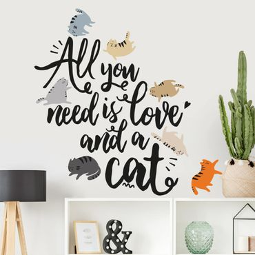 Wandtattoo - All you need is love and a cat