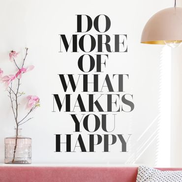 Wandtattoo - Do more of what makes you happy