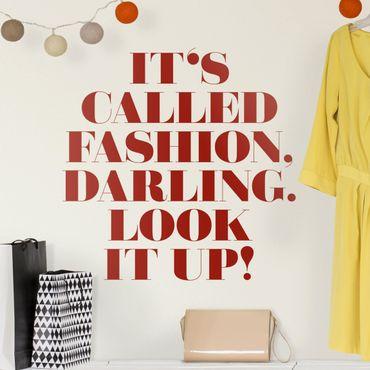 Wandtattoo - It's called fashion, Darling