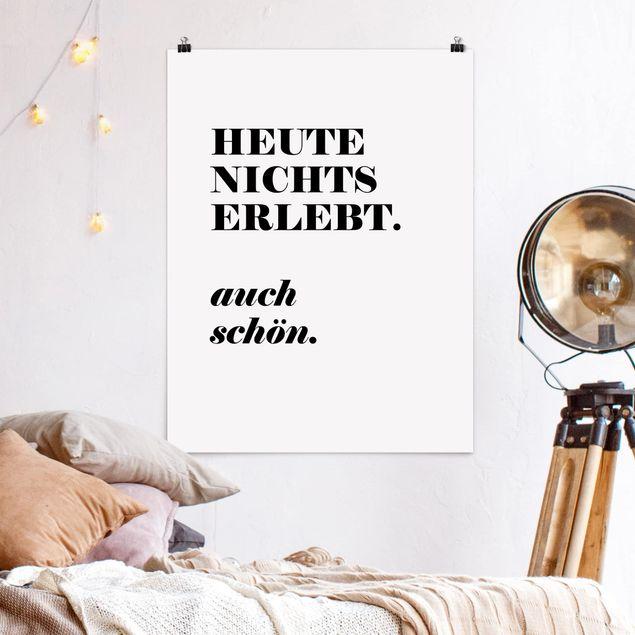 Poster - Heute nichts erlebt - Hochformat 3:4