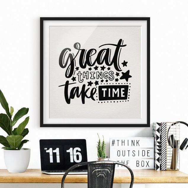 Bild mit Rahmen - Great things take time - Quadrat 1:1