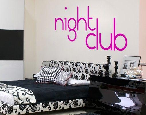 Wandtattoo Sprüche - Wandworte No.KP45 Night Club II