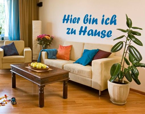 Wandtattoo Sprüche - Wandsprüche No.KP128 zu Hause