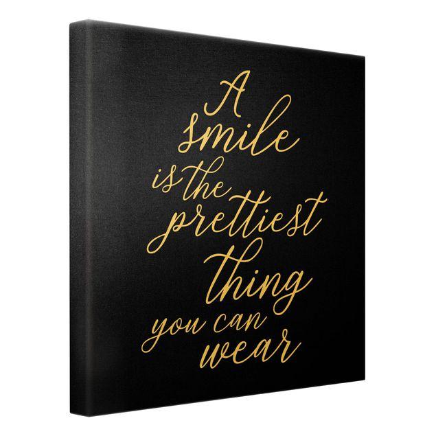 Leinwandbild Gold - A smile is the prettiest thing Schwarz - Quadrat 1:1