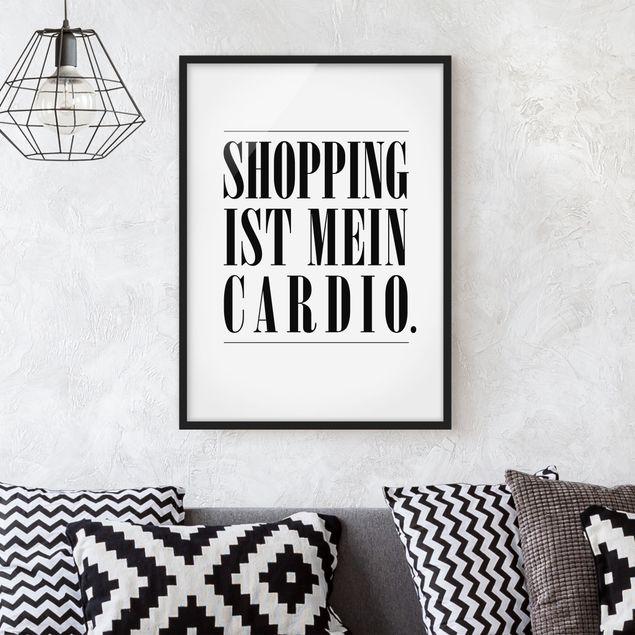 Bild mit Rahmen - Shopping ist mein Cardio - Hochformat 3:4