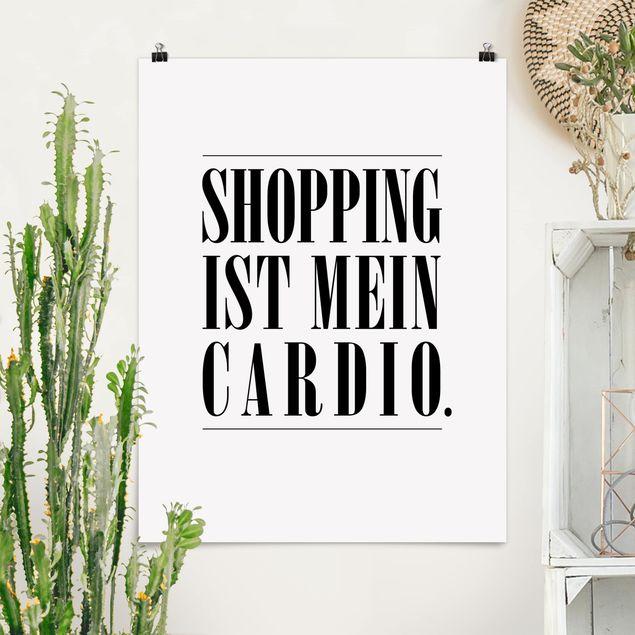 Poster - Shopping ist mein Cardio - Hochformat 3:4