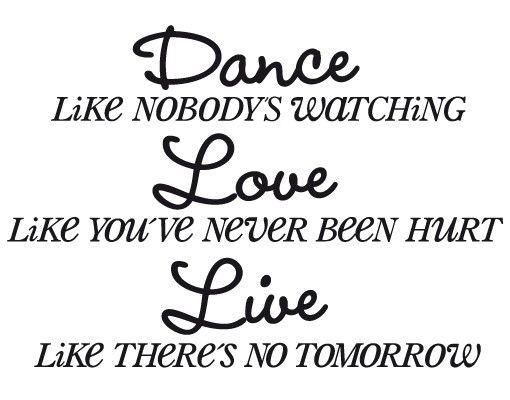 Wandtattoo Sprüche - Wandsprüche No.EK14 Dance - Love - Live