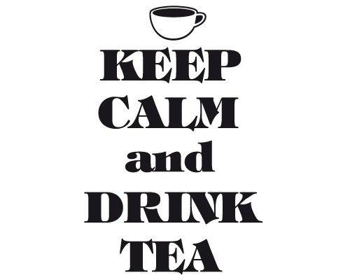 Wandtattoo Sprüche - Wandsprüche No.EV70 Keep Calm And Drink Tea