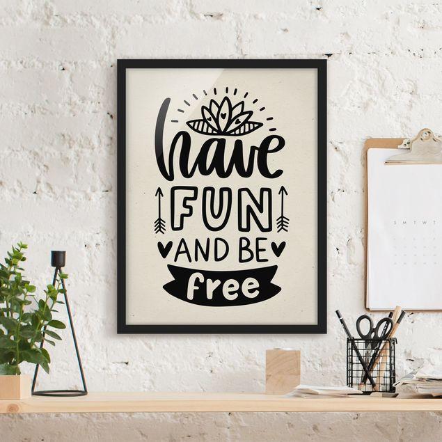 Bild mit Rahmen - Have fun and be free - Hochformat 3:4