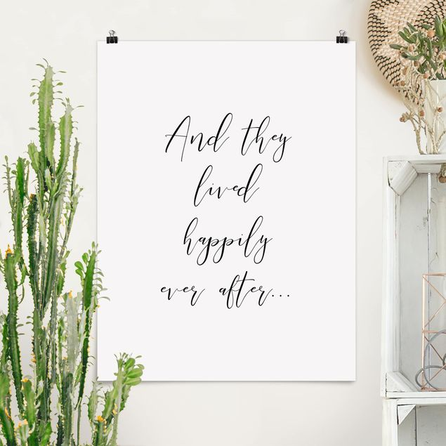 Poster - And they lived happily ever after - Hochformat 3:4