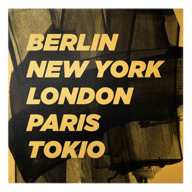 Leinwandbild Gold - Berlin New York London - Quadrat 1:1