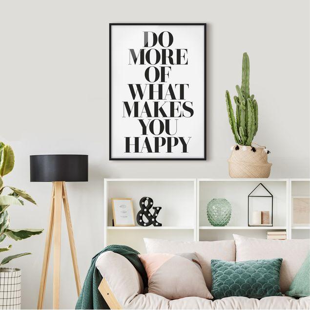 Bild mit Rahmen - Do more of what makes you happy - Hochformat 3:4