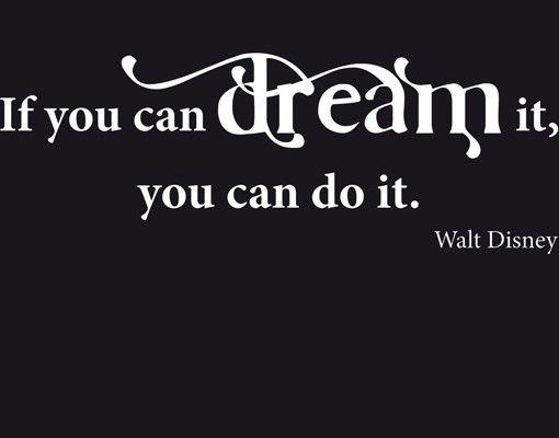 Wandtattoo Zitate - Wandzitate No.CA31 Dream it II
