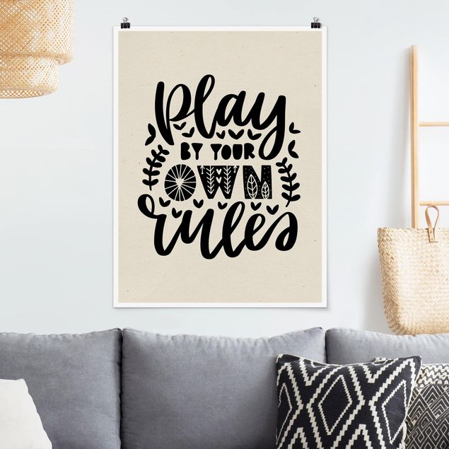 Poster - Play by your own rules - Hochformat 3:4