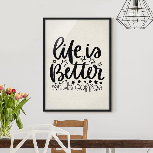 Bild mit Rahmen - life is better with coffee - Hochformat 3:4