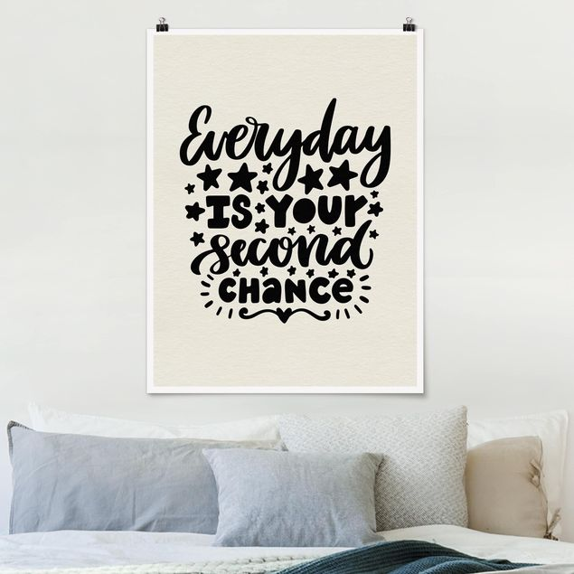 Poster - Everyday is your second chance - Hochformat 3:4