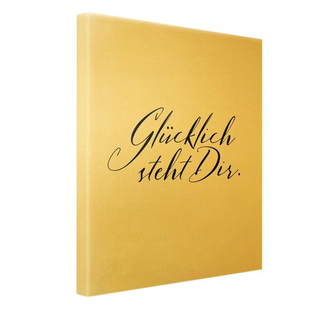 Leinwandbild Gold - Glücklich steht Dir - Hochformat 3:4